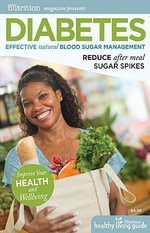 Diabetes : Effective Natural Blood Sugar Management :  Effective Natural Blood Sugar Management - Michael T. Murray
