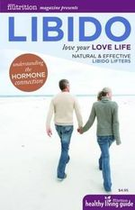 Libido : Love Your Love Life - Deb Soholt