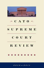 Cato Supreme Court Review, 2010-2011