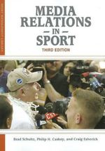 Media Relations in Sport - Brad Schulz