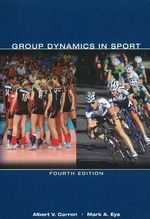 Group Dynamics in Sport - Albert V. Carron