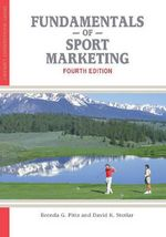 Fundamentals of Sport Marketing : Generate Your Wealth Like a Millionaire! - Brenda G. Pitts
