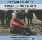 Temple Grandin : How the Girl Who Loved Cows Embraced Autism and Changed the World - Sy Montgomery
