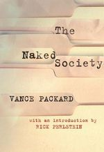 The Naked Society - Vance Packard
