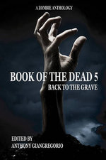 Book of the Dead 5 : Back to the Grave