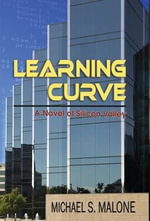 Learning Curve - Michael S Malone
