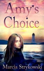 Amy's Choice - Marcia Strykowski