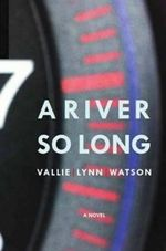 River So Long - Vallie Lynn Watson