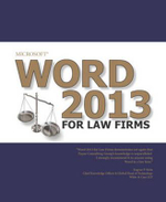 Microsoft Word 2013 for Law Firms - Payne Consulting Group