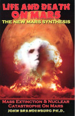 Life and Death on Mars : The New Mars Synthesis - Ph. D. John Brandenburg