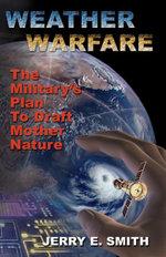Weather Warfare - Jerry E., Jr. Smith