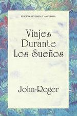 Viajes durante los suenos - John-Roger