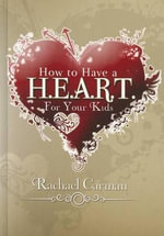 How to Have A H.E.A.R.T. for Your Kids - Rachael Carman