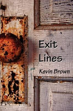 Exit Lines - Kevin Brown