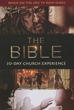 The Bible 30-Day Church Experience - Roma Downey