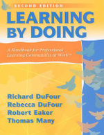 Learning by Doing : A Handbook for Professional Learning Communities at Work - Richard DuFour