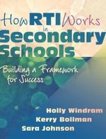 How RTI Works in Secondary Schools : Building a Framework for Success - Holly Windram