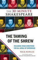 The Taming of the Shrew : The 30-Minute Shakespeare