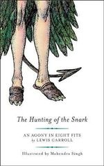 he Hunting of the Snark : T - Lewis Carroll