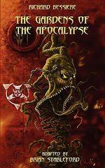The Gardens of the Apocalypse - Richard Bessiere