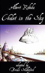 Chalet in the Sky - Albert Robida