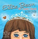 Ellie Bean the Drama Queen : A Children's Book About Sensory Processing Disorder - Jennie Harding