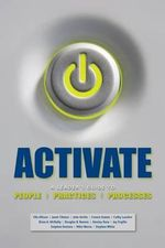 Activate : A Leader's Guide to People, Practices, and Processes - Elle Allison