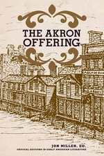 Akron Offering : A Ladies' Literary Magazine, 1849-1850 - Alison Pelegrin