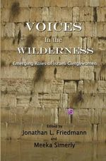 Voices in the Wilderness : Emerging Roles of Israeli Clergywomen