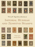 The GH Kaestlin Collection of Imperial Russian and Zemstvo Stamps - Thomas Lera