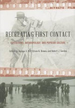Reinventing First Contact : Expeditions, Anthropology, and Popular Culture