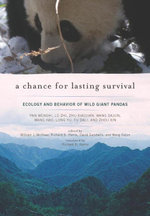 A Chance for Lasting Survival : Ecology and Behavior of Wild Giant Pandas
