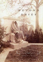Beyond Grief : Sculpture and Wonder in the Gilded Age Cemetery - Cynthia Mills
