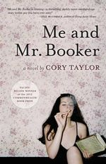 Me and Mr. Booker - Cory Taylor