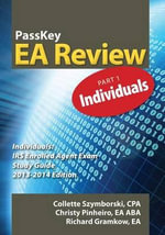 Passkey EA Review, Part 1 : Individuals IRS Enrolled Agent Exam Study Guide 2013-2014 Edition - Christy Pinheiro