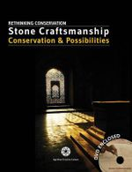 Stone Craftsmanship : Conservation & Possibilities - Aga Khan Trust for Culture