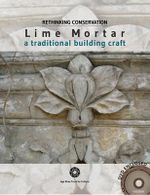 Lime Mortar : A Traditional Building Craft - Aga Khan Trust for Culture