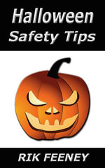 Halloween Safety Tips - Rik Feeney