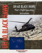 Uh-60 Black Hawk Pilot's Flight Operating Manual - Department Of the Army
