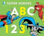 ABC 123 : DC Super Heroes (Board) - Unknown