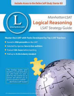 Manhattan LSAT Logical Reasoning Strategy Guide : (June 2010 LSAT) - Manhattan LSAT