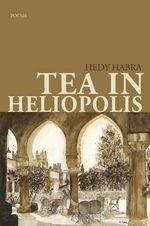 Tea in Heliopolis - Hedy Habra