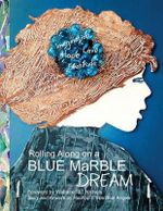 Rolling Along on a Blue Marble Dream Coloring Book - Wallace J Nichols