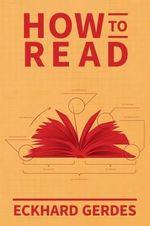 How to Read - Eckhard Gerdes