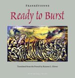 Ready to Burst - Franketienne