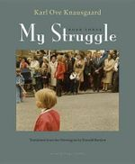 My Struggle, Book Three : Boyhood - Karl Ove Knausgaard