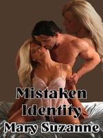 Mistaken Identity - Mary Suzanne