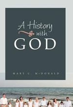 A History with God - Dr Mary C McDonald
