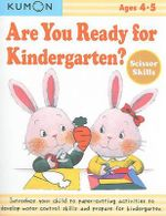 Are You Ready for Kindergarten Scissor Skills - Kumon Publishing