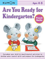 Are You Ready for Kindergarten Pencil Skills - Kumon Publishing